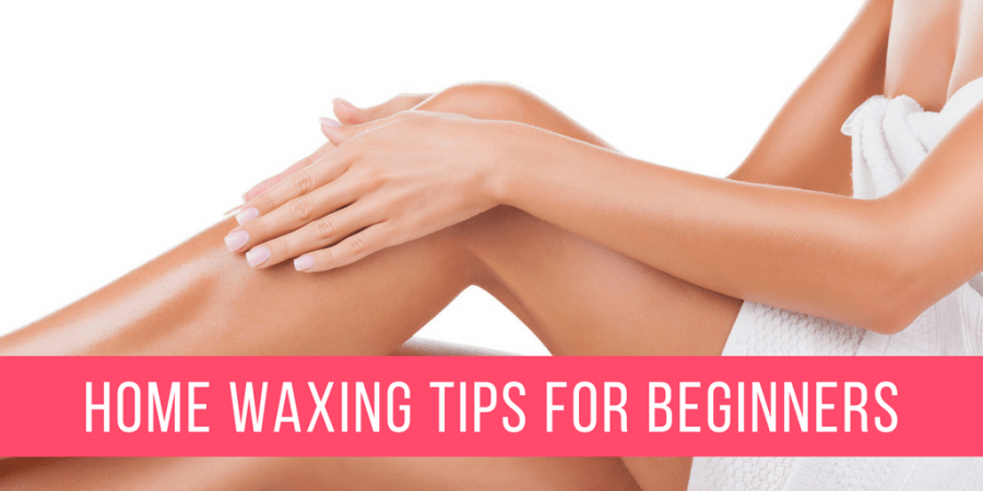 At Home Waxing Tips