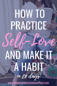 How to Practice Self-Love and Make it a Habit