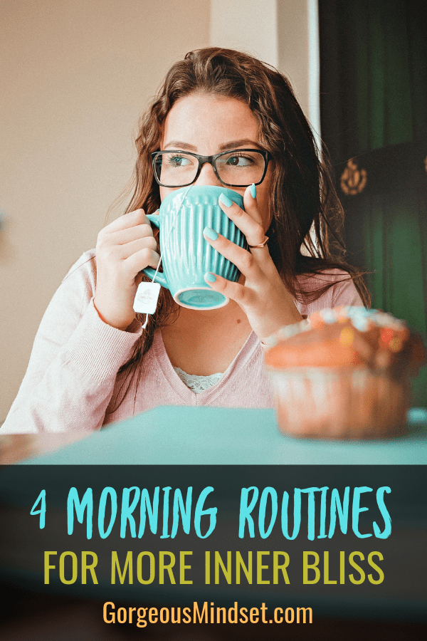 How to Start a Simple Morning Routine for Inner Bliss