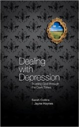 Dealing With Depression by Sarah Collins and Jayne Haynes