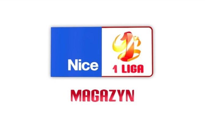 Magazyn Nice 1 Ligi już dzisiaj wPolsacie Sport!