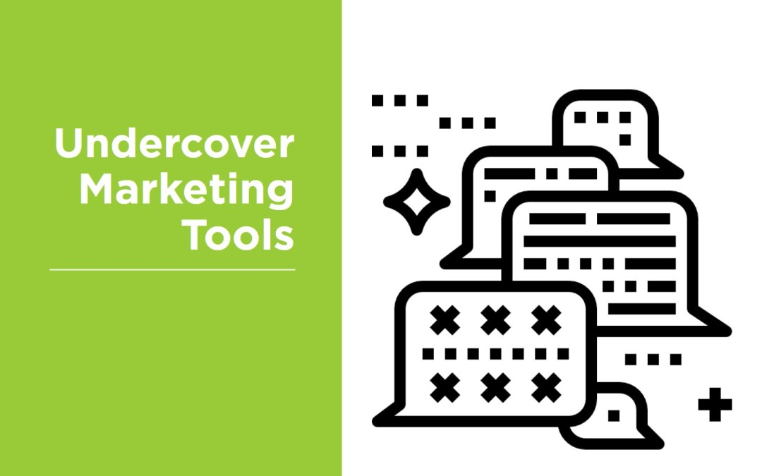 Undercover Marketing Tools