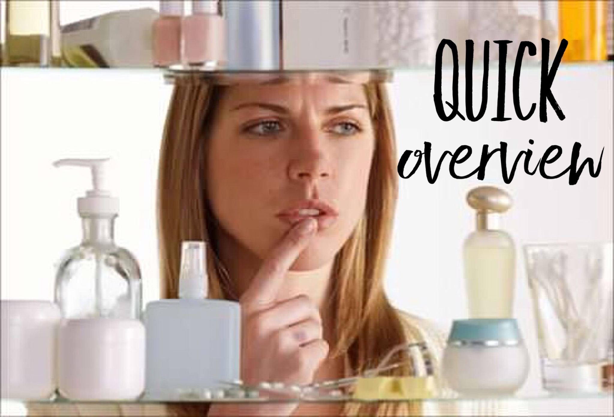 QUICK OVERVIEW – CORRECT ORDER OF SKINCARE PRODUCTS