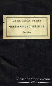 Alfred Margul-Sperber - Geheimnis Und Verzicht