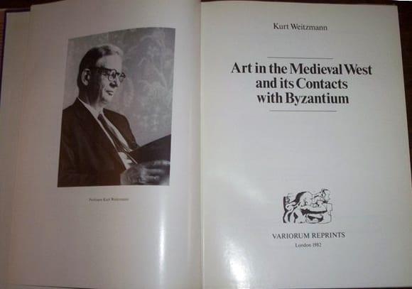 Weitzmann, Kurt, Art in the Medieval West