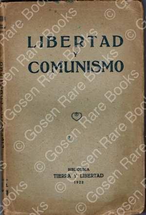 LIBERTAD Y COMUNISMO - Barcelona - Tierra Y Libertad