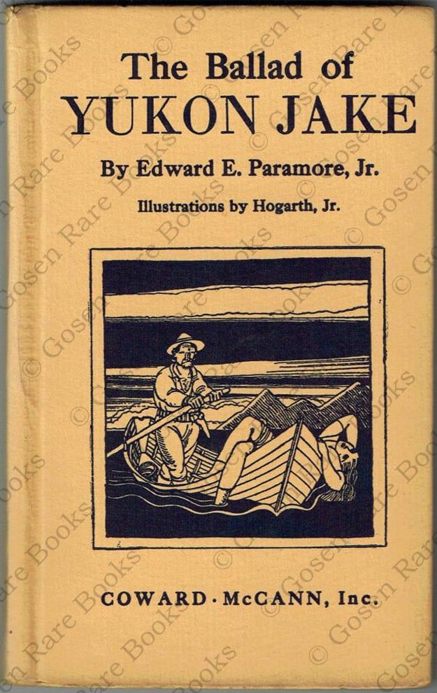 Edward E. Paramore, Jr | The Ballad of Yukon Jake Illustrated by Hogarth Jr aka Rockwell Kent | 1928