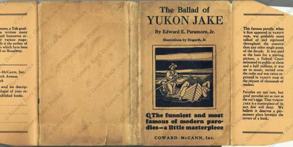 Edward E. Paramore, Jr | The Ballad of Yukon Jake Illustrated by Hogarth Jr aka Rockwell Kent | 1928