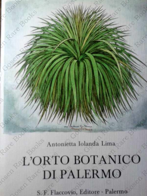 Lima, Antonietta Iolanda | L'Orto Botannico di Palermo