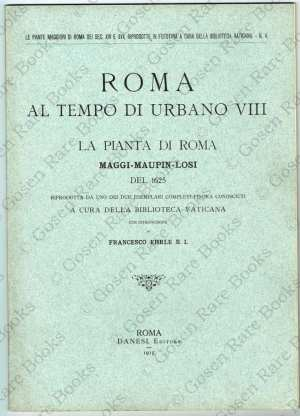 Roma al Tempo di Urbano VIII la Pianta di Roma Maggi-Maupin-Losi del 1625