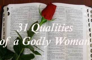 31 Qualities of a Godly Woman
