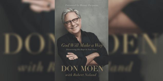Don Moen First Book God Will Make A Way