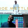 Joe Mettle unveils new video for My Everything