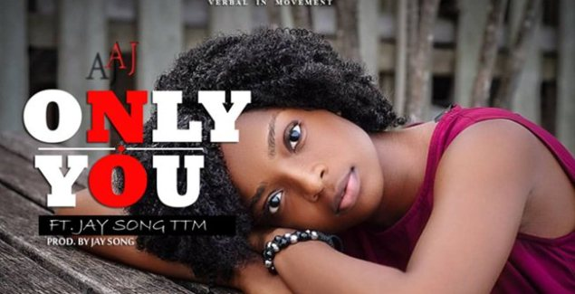 AJ ft Jay Song TTM - Only You Music Download