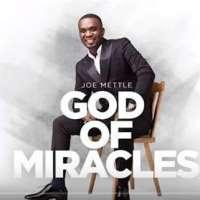 Joe Mettle - God of Miracles music video