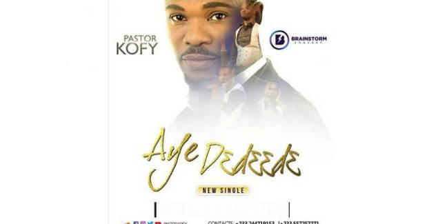 Pastor Kofy - Ay3 D3d33d3 (@PastorKofy) (Music Download)