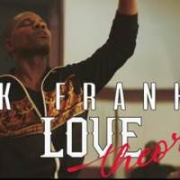 12-time GRAMMY Winner Kirk Franklin, New song and Video Love Theory!