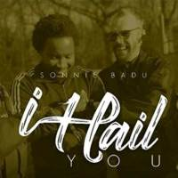 Sonnie Badu - I Hail You (Official Music Video)
