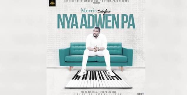 Morris Babyface - Nya Adwen Pa (Music Download)
