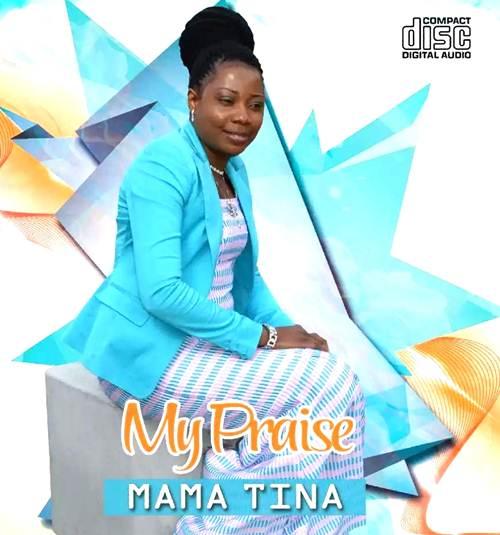 Gospel Artiste Mama Tina Announces Presence With 'My Praise' Album