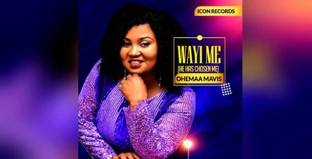 Ohemaa Mavis to Release Second Album, 'Wayi Me' (He has Chosen Me)