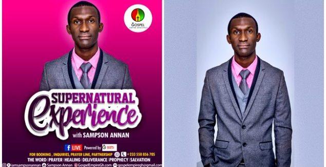 Sampson Annan - Supernatural Experience - Gospel Empire Ministries GEM