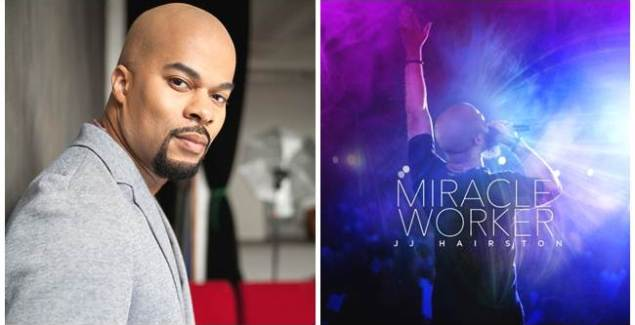 "New Album by JJ Hairston and Youthful Praise ""Miracle Worker"""