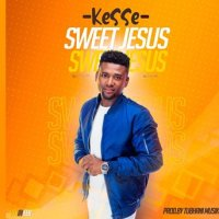 Kesse - Sweet Jesus