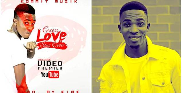 Kommit - Excess Love   Afrobeat Cover (Music Download)