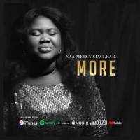 Naa Mercy Sinclear - More (Official Lyric Video)