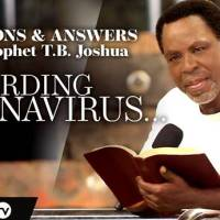 Questions & Answers With Prophet Tb Joshua Regarding Coronavirus