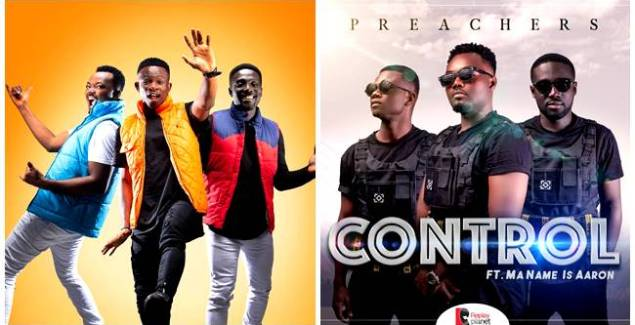 Preachers ft Ma Name Is Aaron – Control (Music Download)
