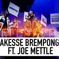 Akesse Brempong ft Joe Mettle - Blessed (Official Music Video)