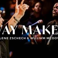 Darlene Zschech & William McDowell – Way Maker (Official Live Video)
