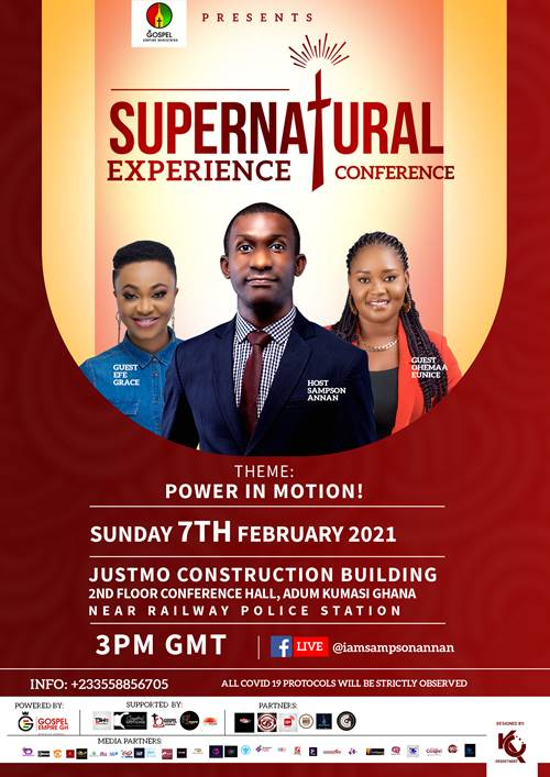 """""""Supernatural Experience Conference"""" With Sampson Annan is Set for February 7th 2021"""