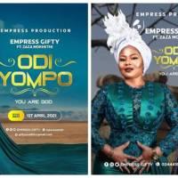 Empress Gifty ft Zaza Mokhethi - Odi Yompo