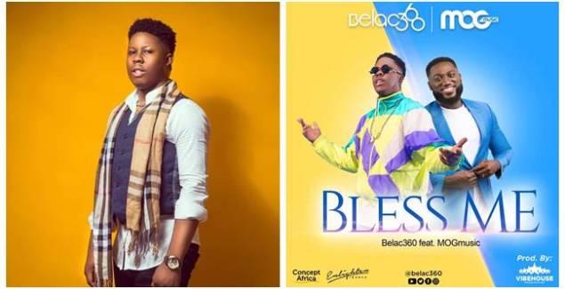 Belac 360 ft. MOG Music – Bless Me (Official Music Video)