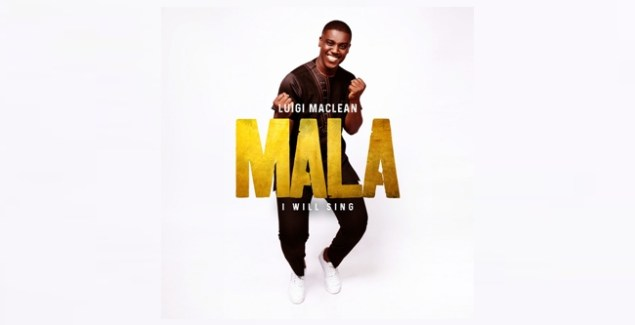 Luigi Maclean – Mala (I Will Sing) (Music Download)