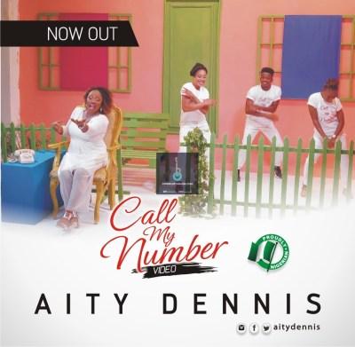 [MUSIC VIDEO] Aity Dennis – Call MY Number    @aitydennis