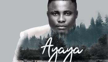 DOWNLOAD NEW MUSIC] Benny Bliss - Ayaya » Latest 2018 Gospel