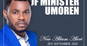 [ALBUM ALERT] The Psalms of Minister Umoren   21st September