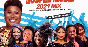 DJ Gambit - Praise & Worship Gospel Music 2021 Mix