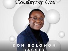 Don Solomon Bassey– consistent God