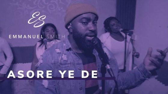 Emmanuel Smith - Asore Ye De