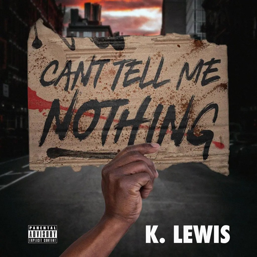 KLewis - Can't Tell Me Nothing