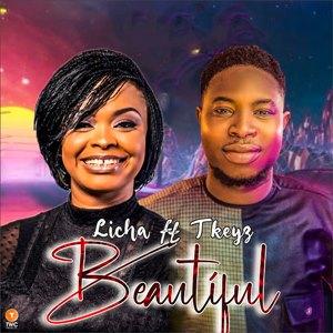 Download: Licha Beautiful Ft. TKeyz [Mp3 + Lyrics]