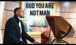 Download: StMichael Egbe God You Are Not Man [Mp3 + Lyrics]
