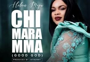 Helen Meju - Chi Mara Mma