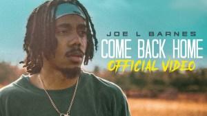 Joe L Barnes - Come Back Home