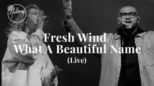 Hillsong Worship - Fresh Wind / What A Beautiful Name (Live)